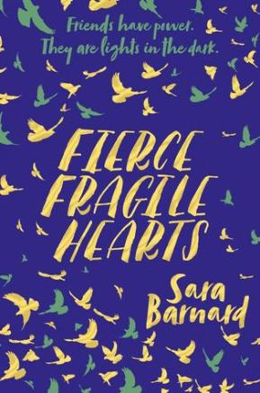 The book cover for Fierce Fragile Hearts by Sara Barnard