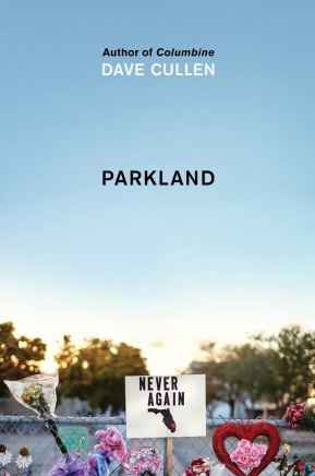 The book cover for Parkland by Dave Cullen