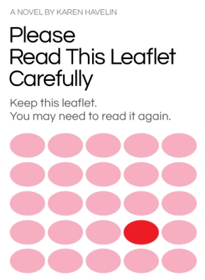 The book cover for Please Read this Leaflet Carefully by Karen Havelin