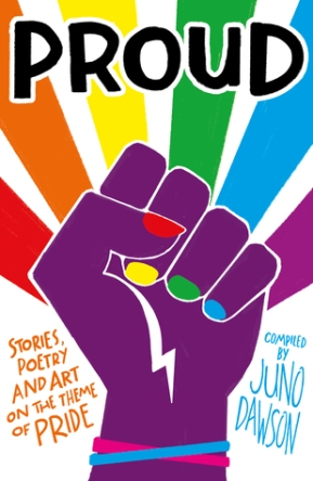 The book cover for Proud by Juno Dawson and many other YA authors